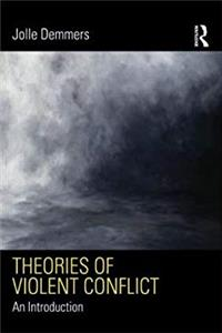 Theories of Violent Conflict: An Introduction (Contemporary Security Studies)