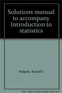 Solutions manual to accompany Introduction to statistics