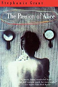 The Passion of Alice: A Novel
