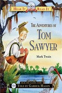 The Adventures of Tom Sawyer (Hear It Read It Classics)