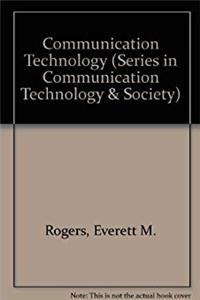 Communication Technology: The New Media in Society (Series in Communication Technology and Society)