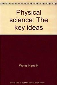 Physical science: The key ideas