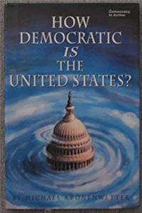 How Democratic Is the United States? (Democracy in Action)