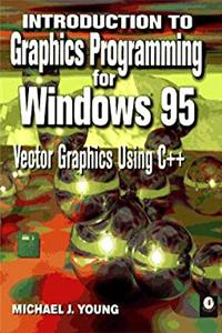Download Introduction to Graphics Programming for Windows 95: Vector Graphics Using C++ epub book