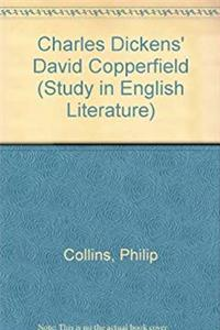 "Charles Dickens' ""David Copperfield"" (Study in English Literature)"