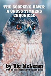 The Cooper's Hawk: A Cross Timbers Chronicle