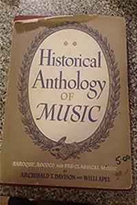 Historical Anthology of Music, Volume II: Baroque, Rococo, and Pre-Classical Music (Baroque, Rococo, & Pre-Classical Music)