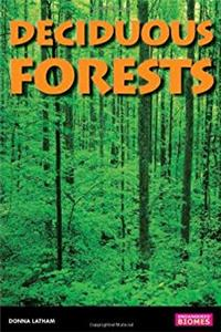 Deciduous Forests (Endangered Biomes)
