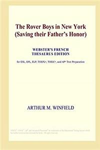 Download The Rover Boys in New York (Saving their Father's Honor) (Webster's French Thesaurus Edition) epub book