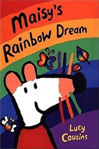 Maisy's Rainbow Dream